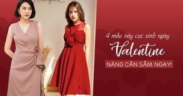 4 mẫu váy cực xinh ngày valentine, nàng cần sắm ngay!