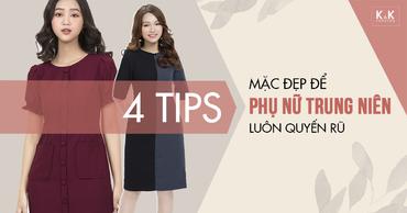4 Tips mặc đẹp để phụ nữ trung niên luôn quyến rũ