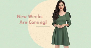 "Mặc đẹp mỗi ngày với BST ""New Weeks Are Coming!"""